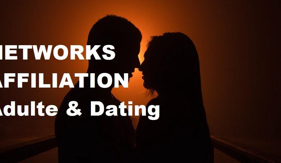 Les meilleurs networks d'affiliation adulte & dating – Notre avis